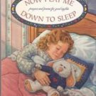 Now I Lay Me Down to Sleep (Nightstand Book)