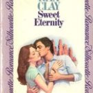 Sweet Eternity by Rita Clay (Vintage Silhouette Romance)