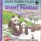 World Wildlife Funds All About Giant Pandas (Wendys World Wildlife Book)