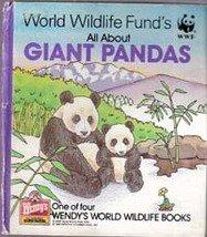 World Wildlife Funds All About Giant Pandas (Wendys World Wildlife Book)