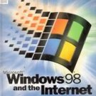 Windows 98 and The Internet ( Computer Manual / Handbook)