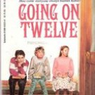 Going on Twelve by Candice F Ransom (paperback)