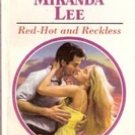 Red Hot and Reckless by Miranda Lee (Harlequin Romance)