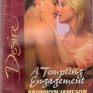 A Tempting Engagement by Bronwyn Jameson (Harlequin Blaze Romance)