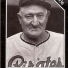 Honus Wagner, Pittsburg Pirates Coach 1939 (Sporting News 1991)