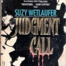 Judgement Call by Sue Wetlaufer (Paperback)