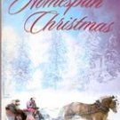 Homespun Christmas A Modern Small Town Is Unified by Love in Four Novellas