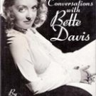 Id Love to Kiss You: conversations with Bette Davis by Whitney Stine