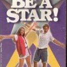 Be A Star by Francess Lantz, Paperback 1996