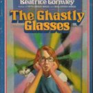 The Ghastly Glasses by Beatrice Gormley, 1987