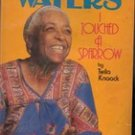 Ethel Waters I Touched A Sparrow by Twila Knaak, 1978