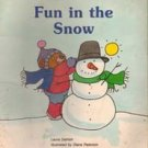 Fun In The Snow by Laura Damon (Childrens Picture Book)
