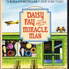 Daisy Fay and the Miracle Man by Fannie Flagg