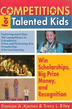 Competitions for Talented Kids by Frances A Karnes, Tracy L Riley