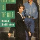 Exception to the Rule by Raine Hollister (Silhouette Intimate Moments)
