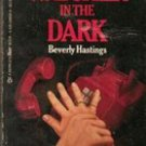 Watcher In the Dark by Beverly Hastings (Paperback)
