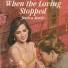 When The Loving Stopped by Jessica Steele (Paperback)