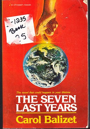 The Seven Last Years by Carol Balizet