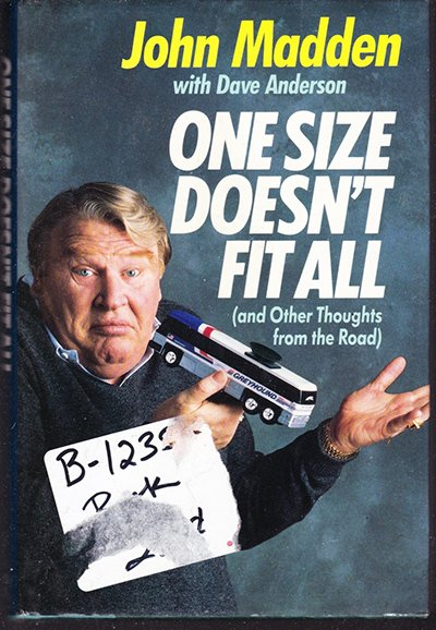 One Size Doesn't Fit All by John Madden (Hardback)