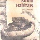 Small Habitats by Lilo Hess (Hardback, 1976)