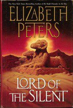 Lord of the Silent by Elizabeth Peters ( Amelia Peabody Mystery)