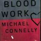 Blood Work by Michael Connelly (hardback)