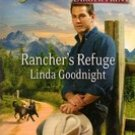 Rancher's Refuge by Linda Goodnight (Love Inspired Romance)