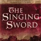 The Singing Sword by Jack Whyte (Paperback) 1997