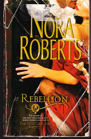 Rebellion by Nora Roberts (paperback) 1988