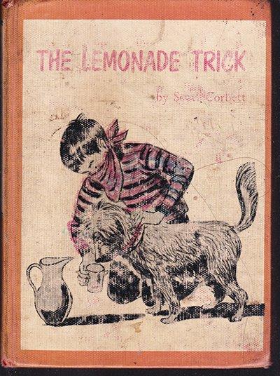 The Lemonade Trick by Scott Corbett (First Edition 1960)