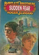 Sudden Fear (Bartlett Brothers) by Roger Elwood