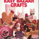 Better Homes & Gardens Easy Bazaar Crafts, 1981