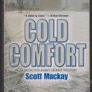 Cold Comfort by Scott Mackay (Paperback)