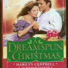 A Dreamspun Christmas by Marilyn Campbell, Justine Davis, Carole Douglas