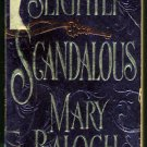 Slightly Scandalous by Mary Balogh (Paperback)