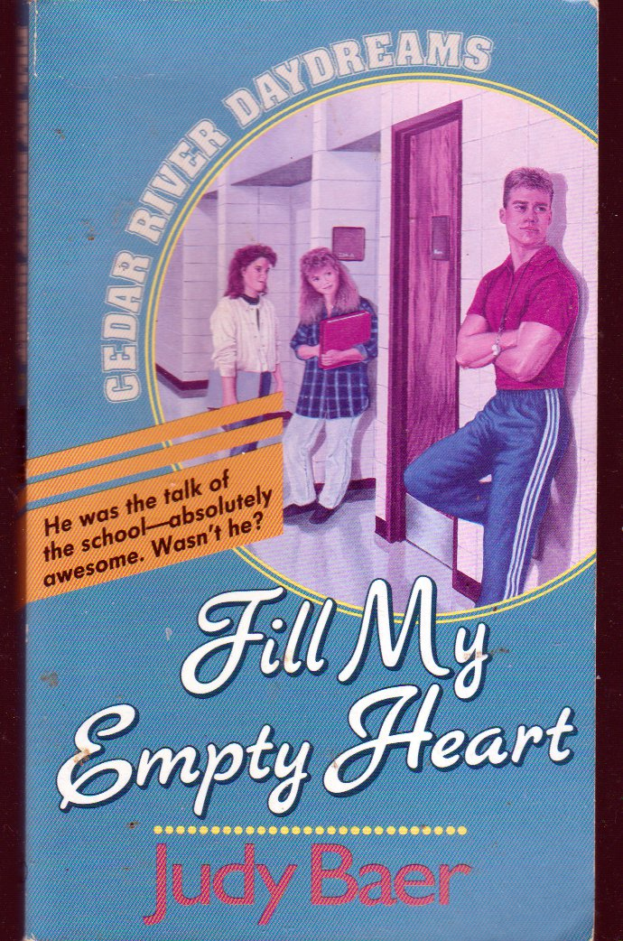Fill My Empty Heart by Judy Baer (cedar River Daydreams) #8