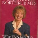 Woman's Bodies, Woman's Wisdom by Christiane Northrup, MD