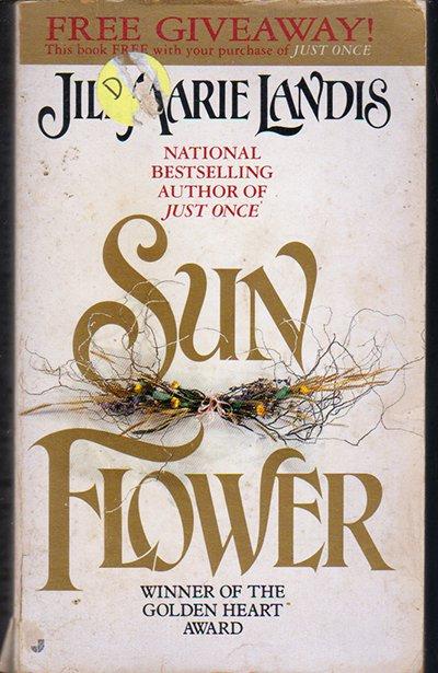Sun Flower by Jill Marie Landis(paperback)