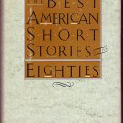 Best American Short Stories Eighties (Hardback) Shannon Revenel