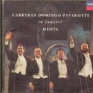 Carreras, Domingo, Pavarotti in concert Mehta (Music CD) 1990