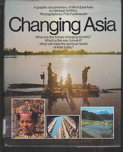 Changing Asia by Michael Griffiths (Frit Fankhauser) Hardback