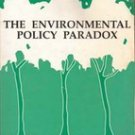 The Environmental Policy paradox by Zachery A Smith (College Textbook)