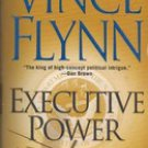 Executive Power by Vince Flynn (Paperback) 2004