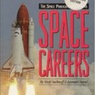 Space Careers by Scott Sacknoff & Leonard David (Autographed Edition)