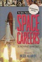 Space Careers by Scott Sacknoff & Leonard David (Autographed Edition)