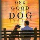 One Good Dog by Susan Wilson (Hardback)