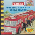 Working Hard with Tonka Trucks (Paperback)