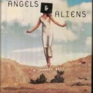 Angels & Aliens by Mary Morris (A Journey West) hardback