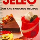 Jell-o Fun and Fabulous Recipes (Favorite Recipes) 1988