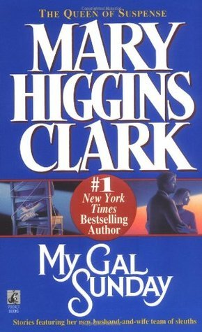 My Gal Sunday by Mary Higgins Clark, Paperback